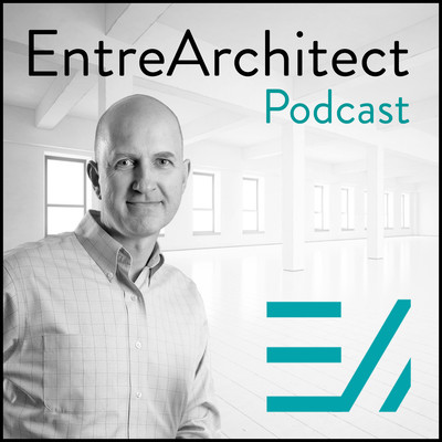 EntreArchitect Podcast with Mark R. LePage