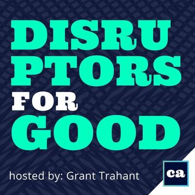 Disruptors for GOOD