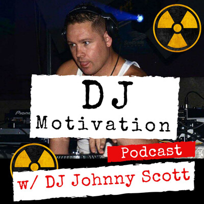 DJ Motivation W/ DJ Johnny Scott