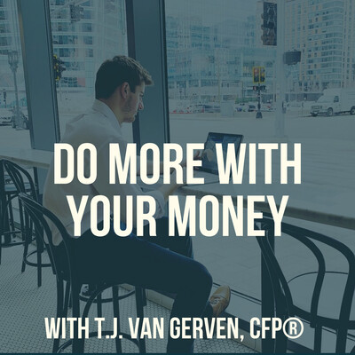 Do More With Your Money