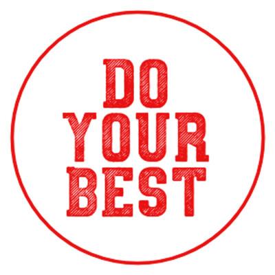 Do Your Best – Зроби Якнайкраще