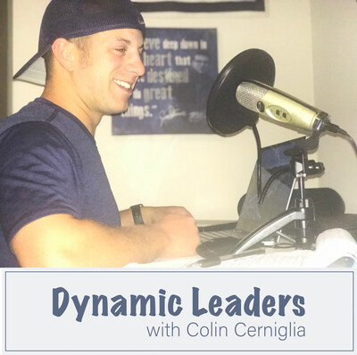 Dynamic Leaders with Colin Cerniglia
