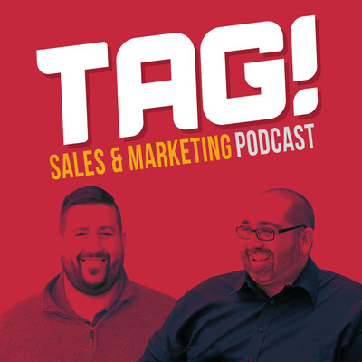 TAG! Sales & Marketing Podcast