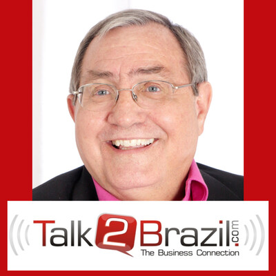 Talk 2 Brazil Podcast - The Business Connection