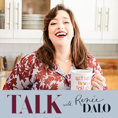 Talk with Renee Dalo