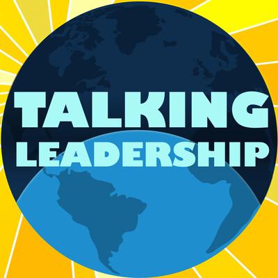 Talking Leadership Podcast