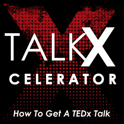 The TalkXcelerator Podcast