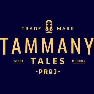 Tammany Tales