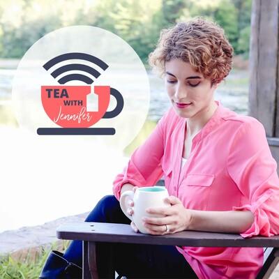 Tea With Jennifer