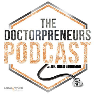 The Doctorpreneurs Podcast