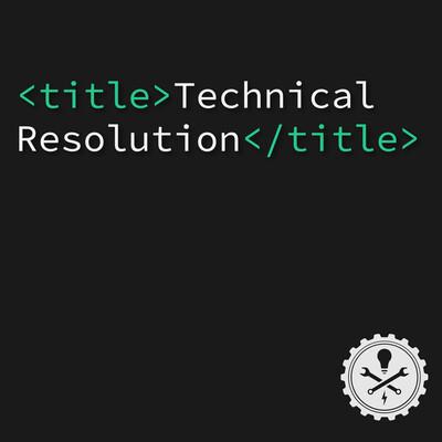 Technical Resolution