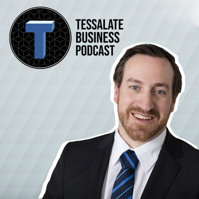 The Tessellate Business Podcast