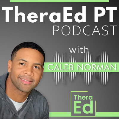 TheraEd PT Podcast