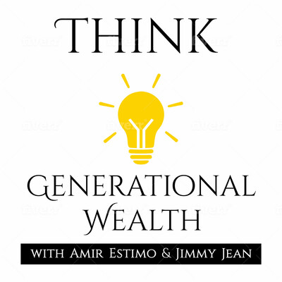 Think Generational Wealth Podcast