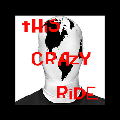 This Crazy Ride