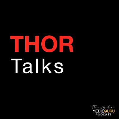 Thor Talks – Medieguru.com