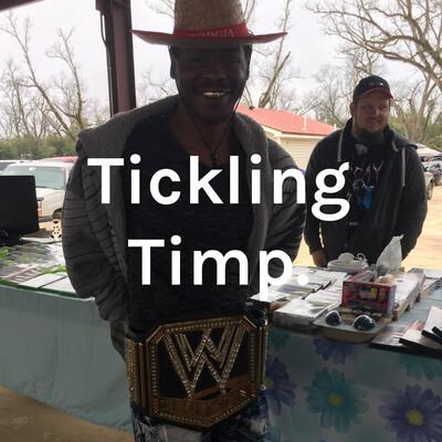 Tickling Timp.