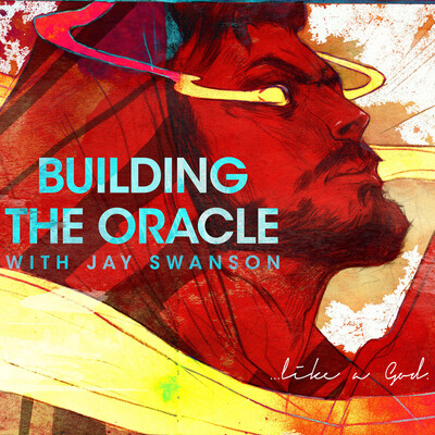 Building the Oracle - with Jay Swanson