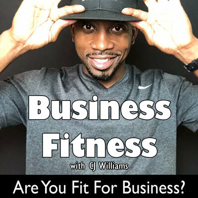 Business Fitness with CJ Williams