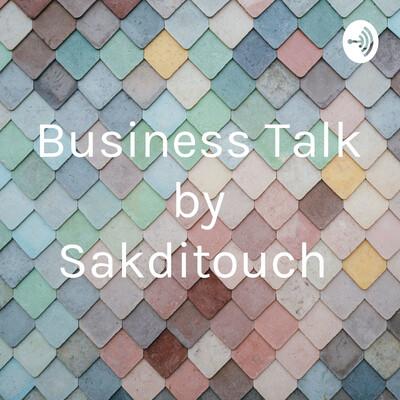 Business Talk by Sakditouch