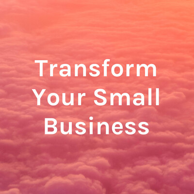 Business Transformation Podcast