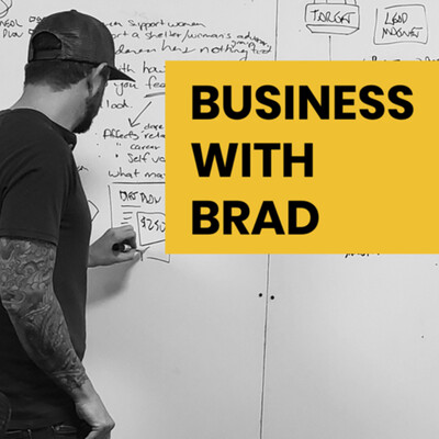 Business with Brad