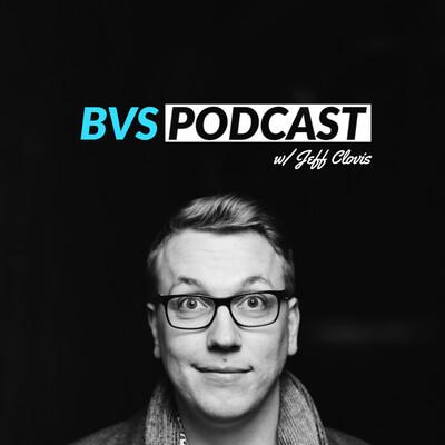BVS Podcast