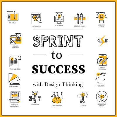 Sprint to Success with Design Thinking