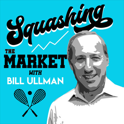 Squashing the Market with Bill Ullman