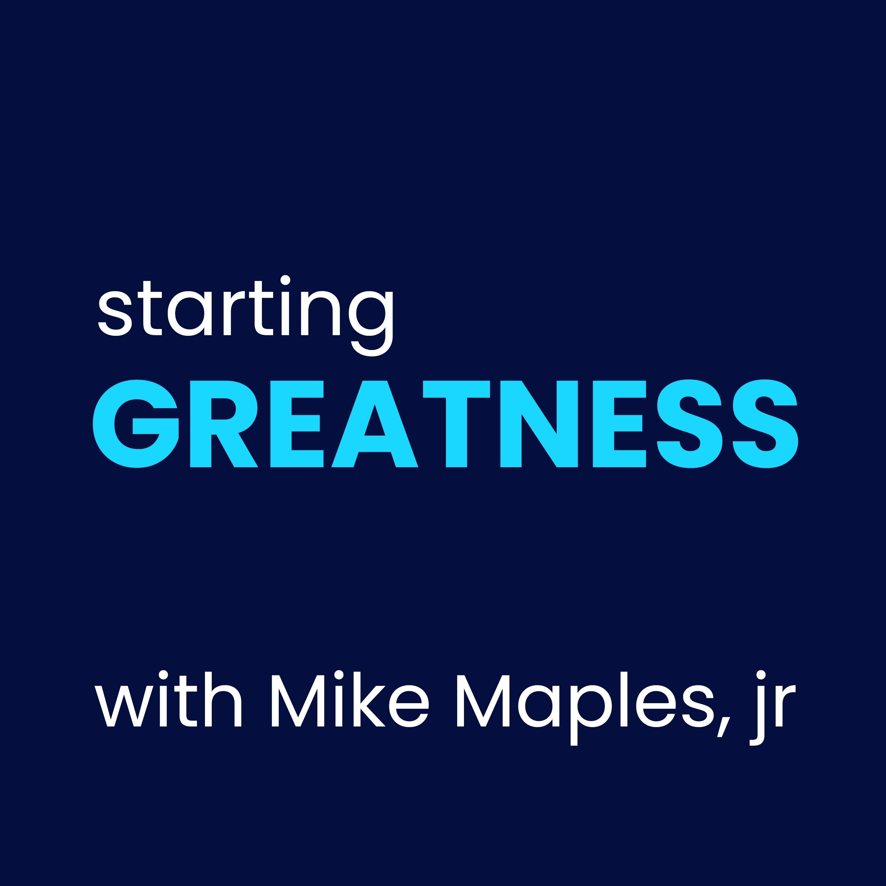 Starting Greatness