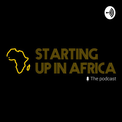 STARTING UP IN AFRICA