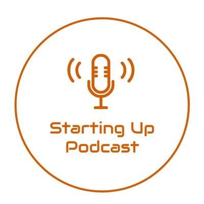 Starting Up Podcast