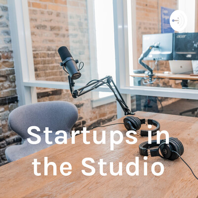 Startups in the Studio