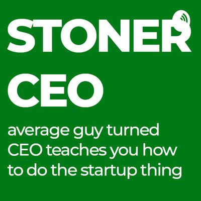 Stoner CEO