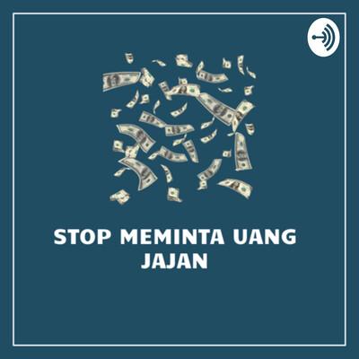 Stop meminta uang jajan