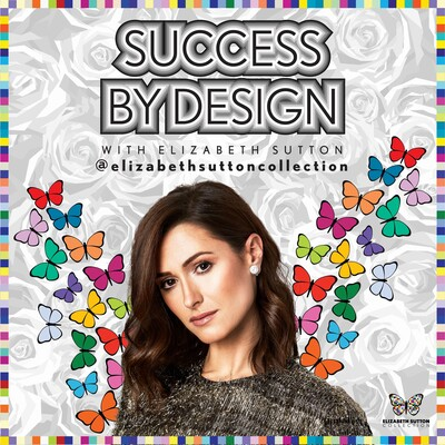Success By Design With Elizabeth Sutton