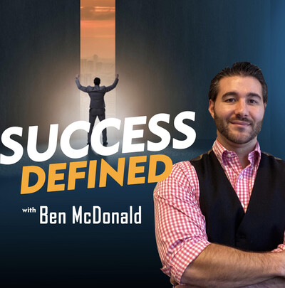 Success Defined with Ben McDonald