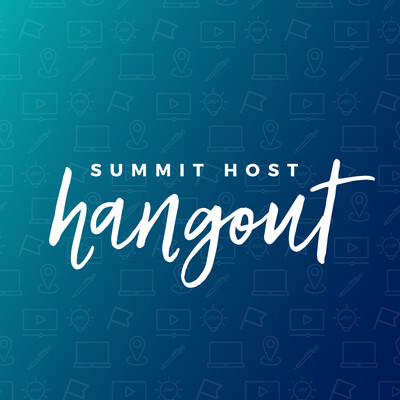 Summit Host Hangout
