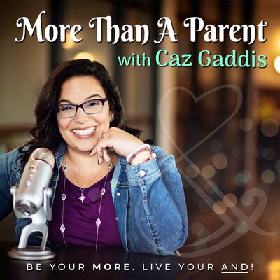 More Than A Parent