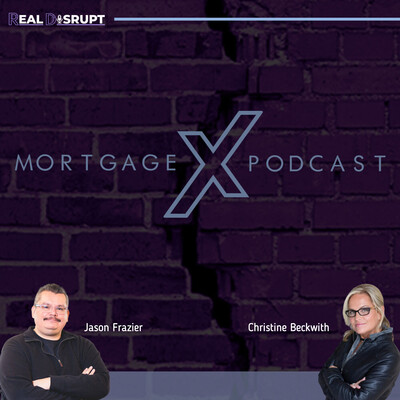 Mortgage X Podcast