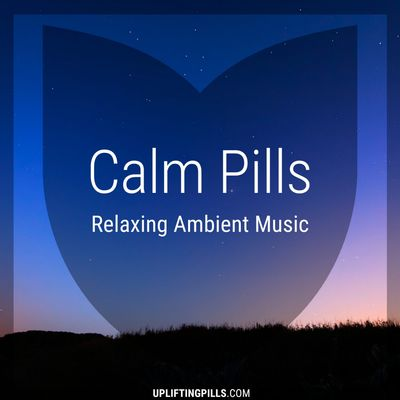 Calm Pills - Soothing Space Ambient and Piano Music for Relaxing, Peaceful Sleep, Reading or Mindful Meditation