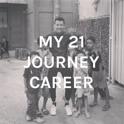 MY 21 JOURNEY CAREER