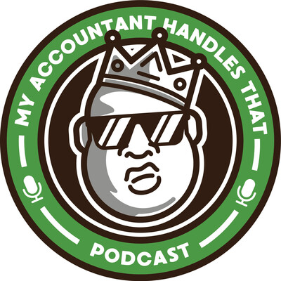 My Accountant Handles That Podcast
