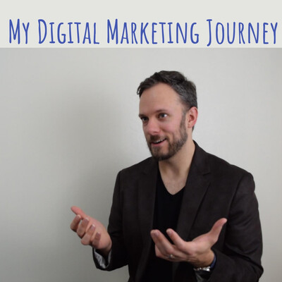 My Digital Marketing Journey
