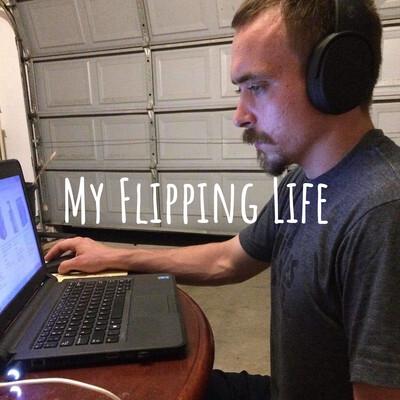 My Flipping Life