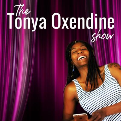 The Tonya Oxendine Show