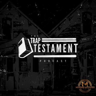 Trap Testament