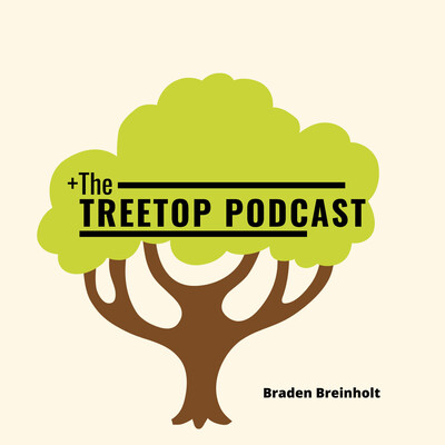 The Treetop Podcast