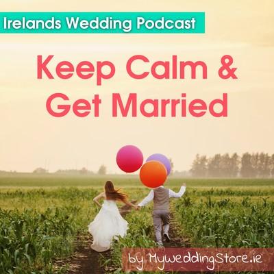 Keep Calm & Get Married