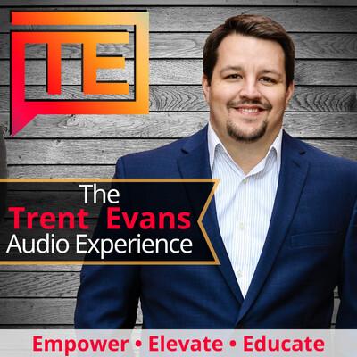 The Trent Evans Audio Experience